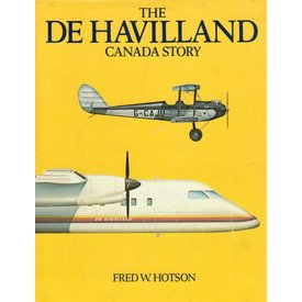 CANAV BOOKS DeHavilland Canada Story: 1st edition hardcover**O/P**USED COPY**