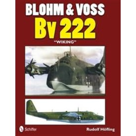 Schiffer Publishing Blohm & Voss BV222 Wiking (Schiffer) Softcover