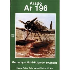 Schiffer Publishing Arado AR196: Germany's Multi-Purpose Seaplane Schiffer Military History #69 Softcover