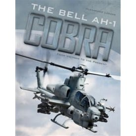 Schiffer Publishing Bell AH1 Cobra: From Vietnam to the Present hardcover
