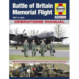 Haynes Publishing Battle of Britain Memorial Flight: Operations Manual hardcover