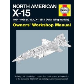 Haynes Publishing North American X15: 1954 Onwards, Owner's Workshop Manual hardcover