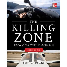 McGraw-Hill Killing Zone: How & Why Pilots Die: 2nd edition, softcover