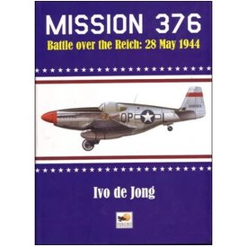 Crecy Publishing Mission 376: Battle Over the Reich: 28 May 1944 hardcover