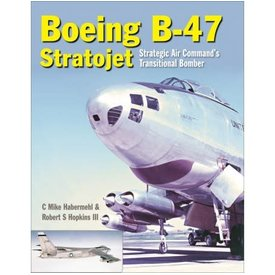 Crecy Publishing Boeing B47 Stratojet: Strategic Air Command's Transitional Bomber hardcover