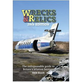 Crecy Publishing Wrecks & Relics: 26th edition 2018 Hardcover