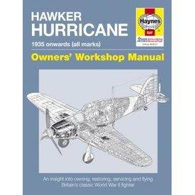 Haynes Publishing Hawker Hurricane: 1935 onwards: all marks: Owner's Workshop Manual hardcover