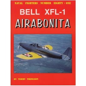 Naval Fighters Bell XFL1 Airabonita: Naval Fighters #81 softcover