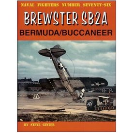 Naval Fighters Brewster SB2A Bermuda / Buccaneer: Naval Fighters #76 softcover
