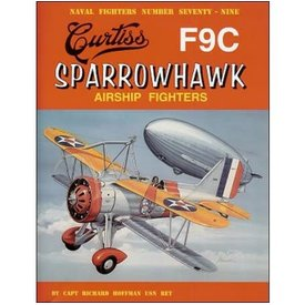 Naval Fighters Curtiss F9C Sparrowhawk Airship Fighters: Naval Fighters #79 softcoverSC