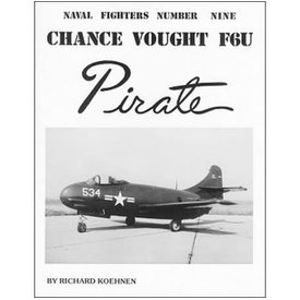 Naval Fighters Chance Vought F6U Pirate: Naval Fighters #9 softcover