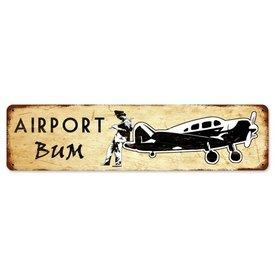 Airport Bum Metal Sign