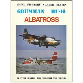 Naval Fighters Grumman HU16 Albatross: US Navy, USGC, USAF & Foreign: Naval Fighters #11 softcover