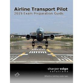 Sharper Edge Sharper Edge Airline Transport Pilot Exam Preparation Guide 2019