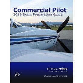 Sharper Edge Commercial Pilot Exam Preparation Guide 2019
