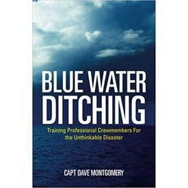 Blue Water Ditching: Training Professional Crewmembers  softcover