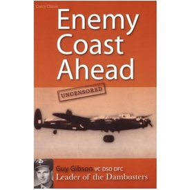 Crecy Publishing Enemy Coast Ahead: Uncensored: Guy Gibson softcover