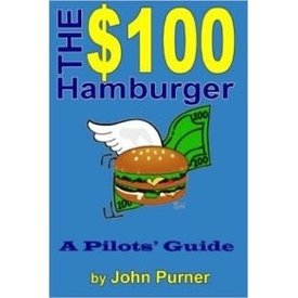 McGraw-Hill $100 Hamburger:Guide To Pilots