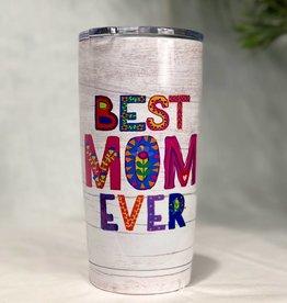 Natural Life Best Mom Ever Water Tumbler