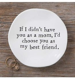 natural life mom best friend mantra plate