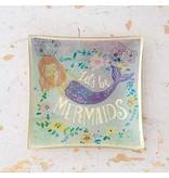 natural life natural life lets be mermaids glass tray