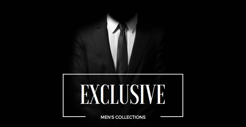 Exclusive Men's Collections