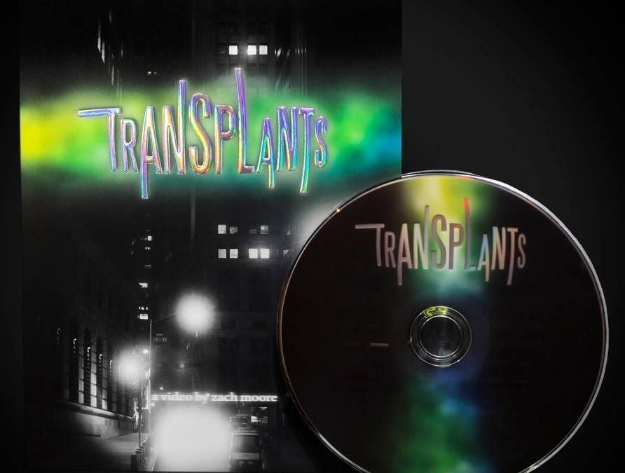 Transplants (By Zach Moore) - DVD