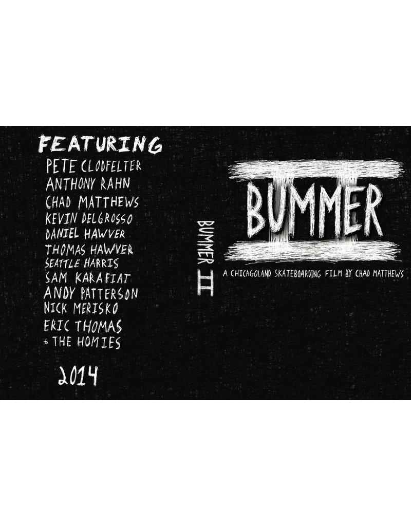Bummer 2 (IL) - DVD (by Chad Mathews