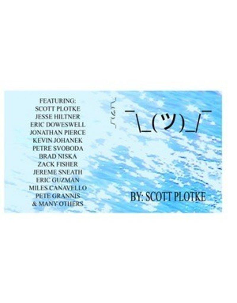 """""""¯\_(ツ)_/¯"""" - DVD (by Scott Plotke)"""