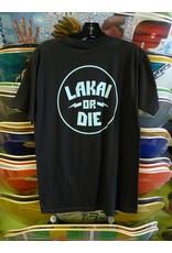 Lakai Lakai or Die T-shirt - Black (Small)
