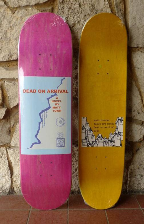 Dead On Arrival D.O.A. Matt Town Post Office Deck - 8.25