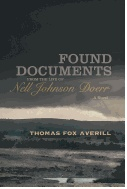 Found Documents from the Life of Nell Johnson Doerr by Thomas Fox Averill