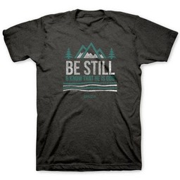 Be Still and Know Adult T-Shirt