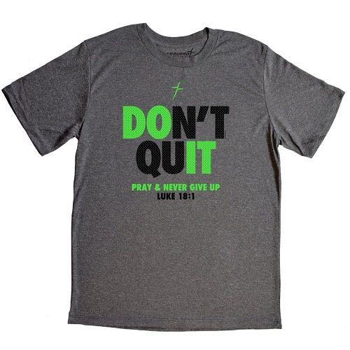 Don't Quit Active Adult T-Shirt