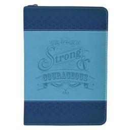 Zippered Journal: Blue Be Strong