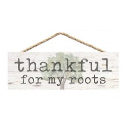 Slat Hanging Sign-Thankful for My Roots