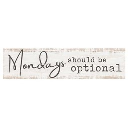 Little Sign-Mondays Should Be Optional