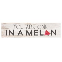 Little Sign-You Are One in a Melon