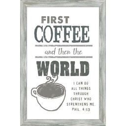 First Coffee Framed Art 13x19