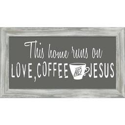 This Home Runs on Coffee Framed Art 8x14