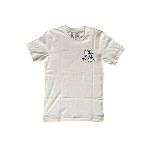 DON'T BELIEVE THE HYPE -  FREE MIKE TEE