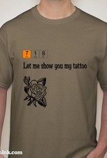 718 Stuff Let Me Show You My Tattoo T-Shirt