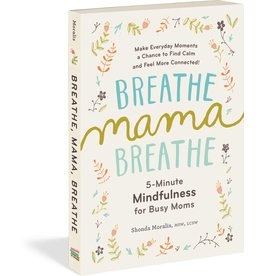 Workman Publishing Breath Mama Breath Book