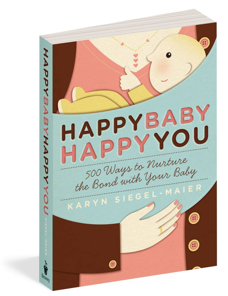 Workman Publishing Happy Baby, Happy You Book