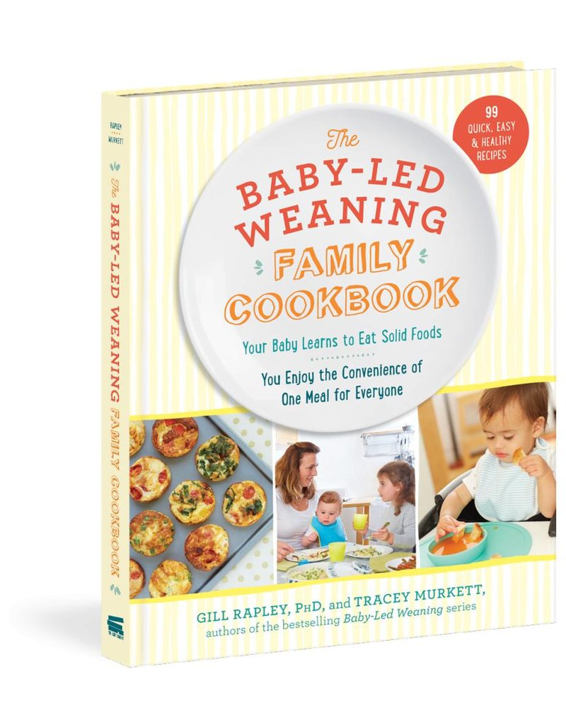 Workman Publishing Baby Led Weaning Family Cookbook