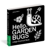 Workman Publishing Hello Garden Bugs Book