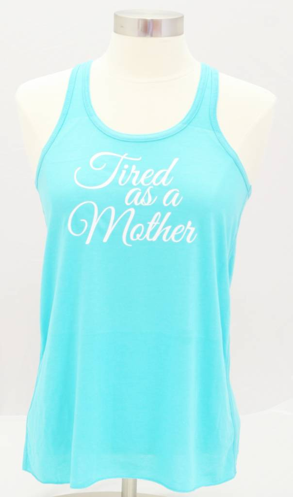 Nappy Shoppe Exclusives Racerback Shirt - Tired as a Mother