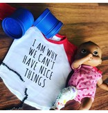 Nappy Shoppe Exclusives Raglan T - We can't have nice things
