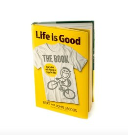 Life is Good Life is Good: The Book
