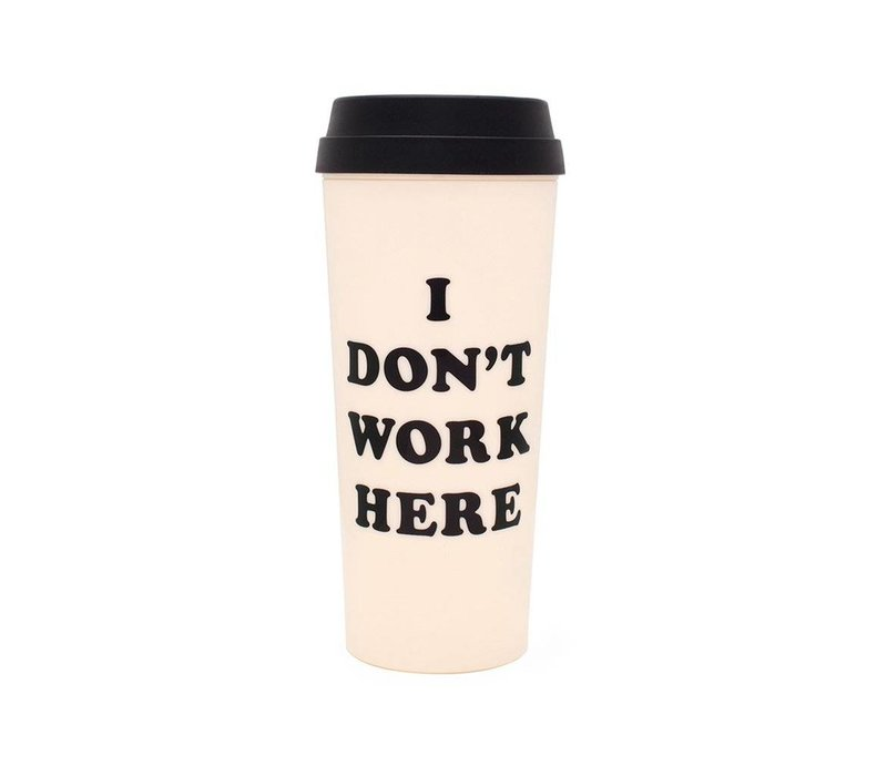 TASSE À CAFÉ- I DON'T WORK HERE